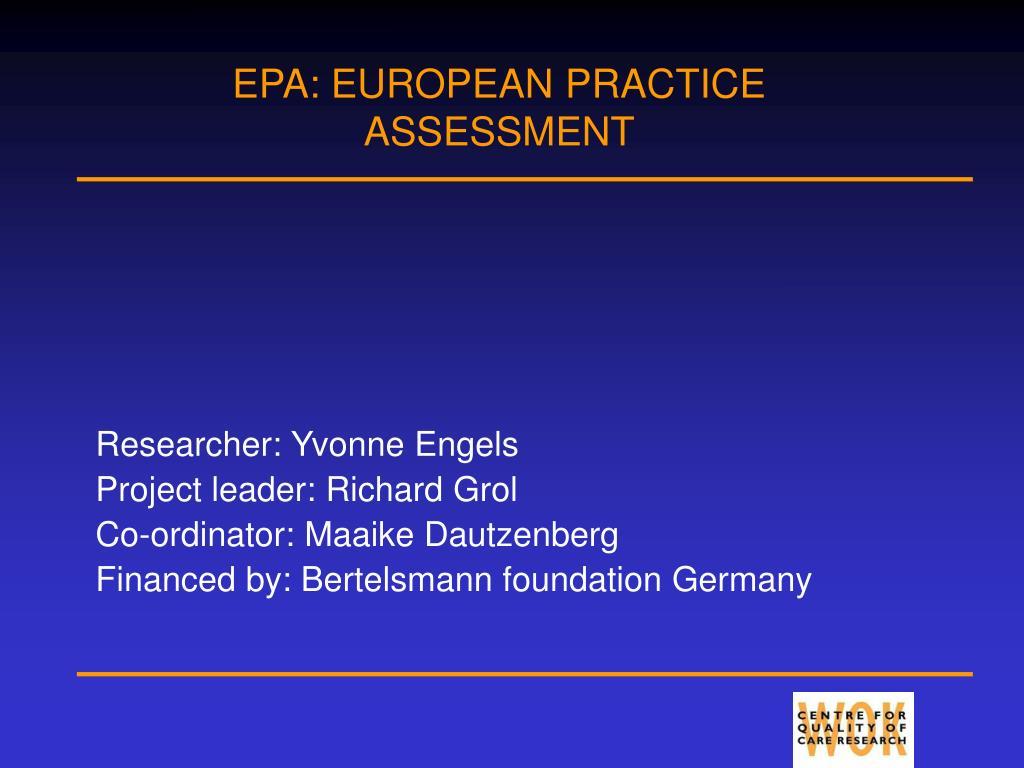 epa european practice assessment l.