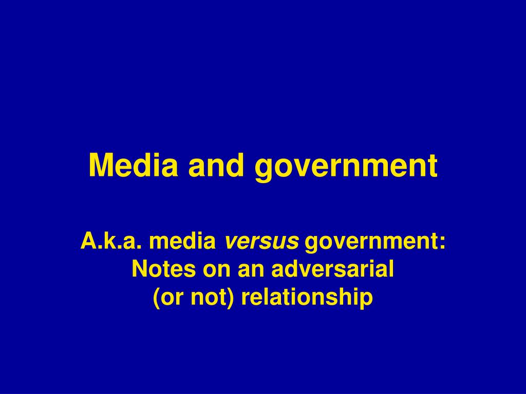 media and government l.