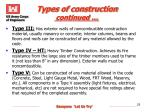 types of construction continued