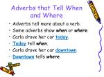 adverbs that tell when and where114