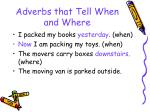adverbs that tell when and where42
