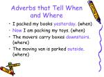 adverbs that tell when and where43