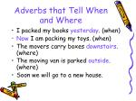 adverbs that tell when and where44