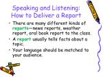 speaking and listening how to deliver a report