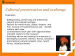 cultural preservation and exchange