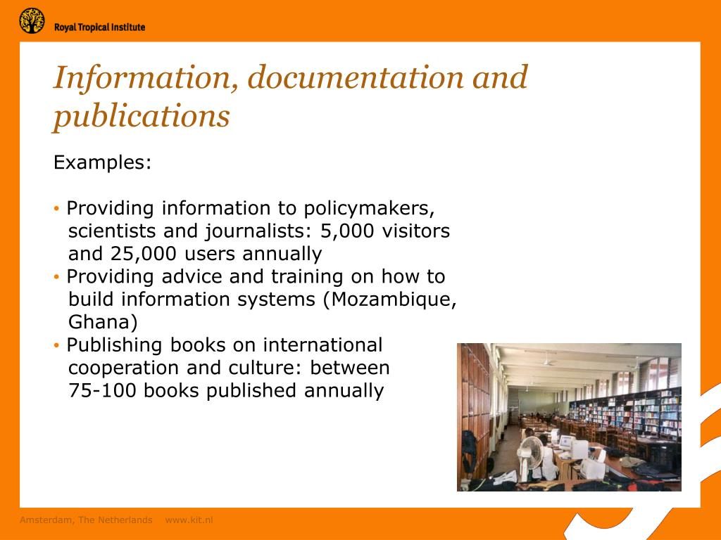 Information, documentation and publications
