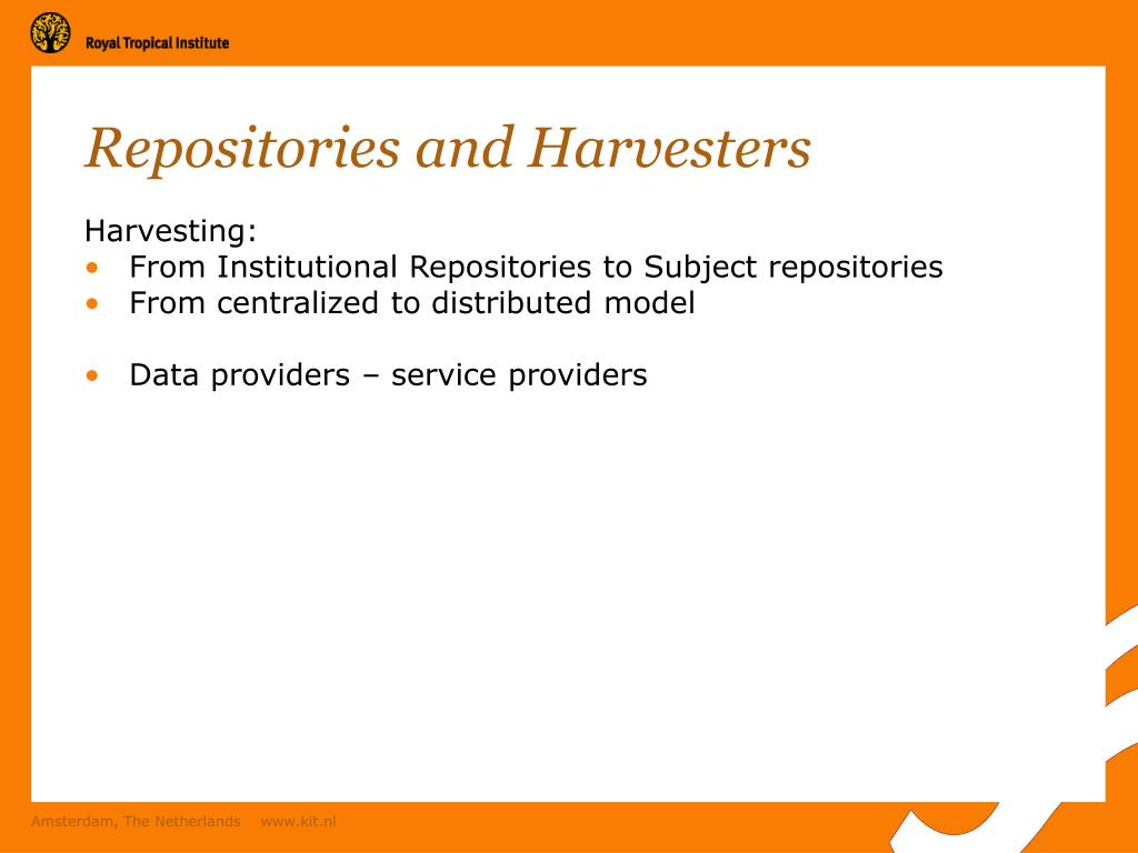 Repositories and Harvesters