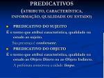 predicativos atributo caracter stica informa o qualidade ou estado