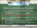 when to use the subjunctive mood1