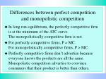 differences between perfect competition and monopolistic competition