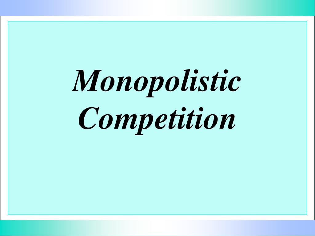 monopolistic competition l.