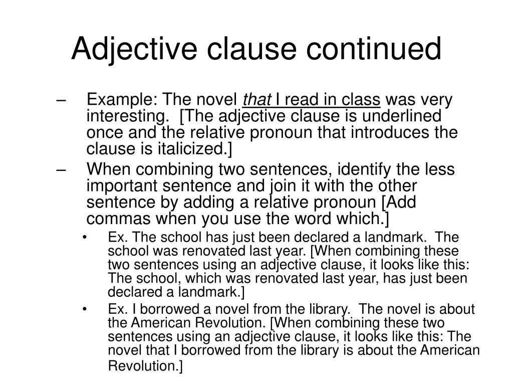 Adjective clause continued