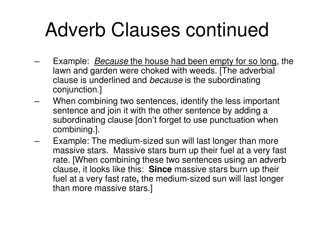 Adverb Clauses continued