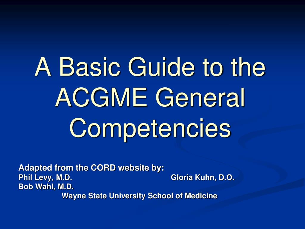 a basic guide to the acgme general competencies l.