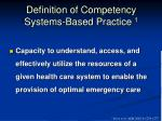 definition of competency systems based practice 1
