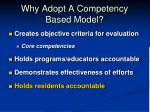 why adopt a competency based model
