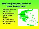 where pythagoras lived and when he was born