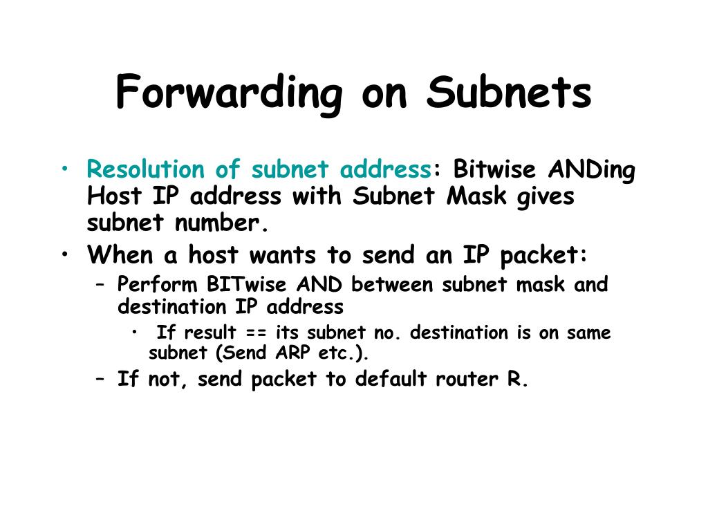 Forwarding on Subnets