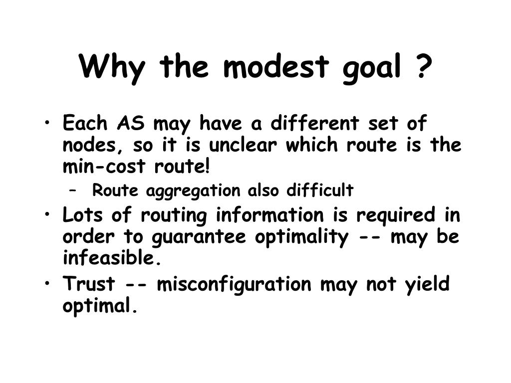 Why the modest goal ?