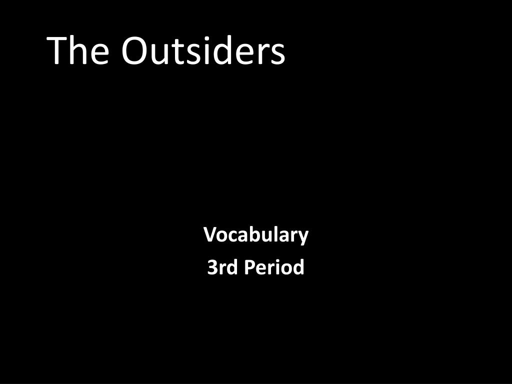 the outsiders l.