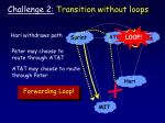challenge 2 transition without loops18