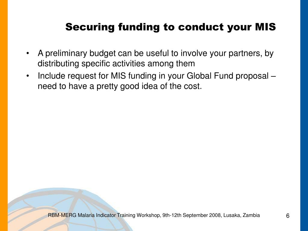 Securing funding to conduct your MIS