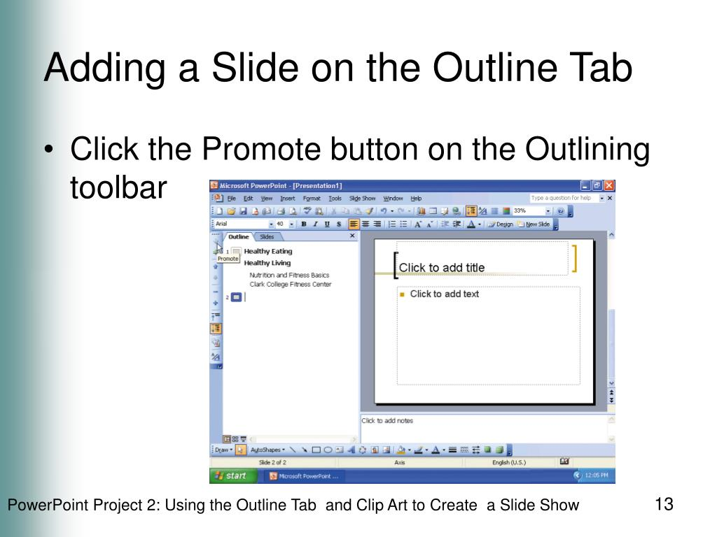 Adding a Slide on the Outline Tab
