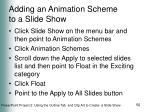 adding an animation scheme to a slide show