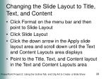 changing the slide layout to title text and content