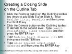creating a closing slide on the outline tab