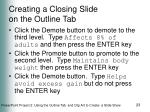 creating a closing slide on the outline tab23