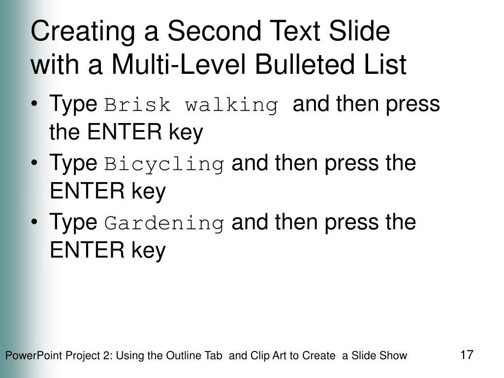 Creating a Second Text Slide