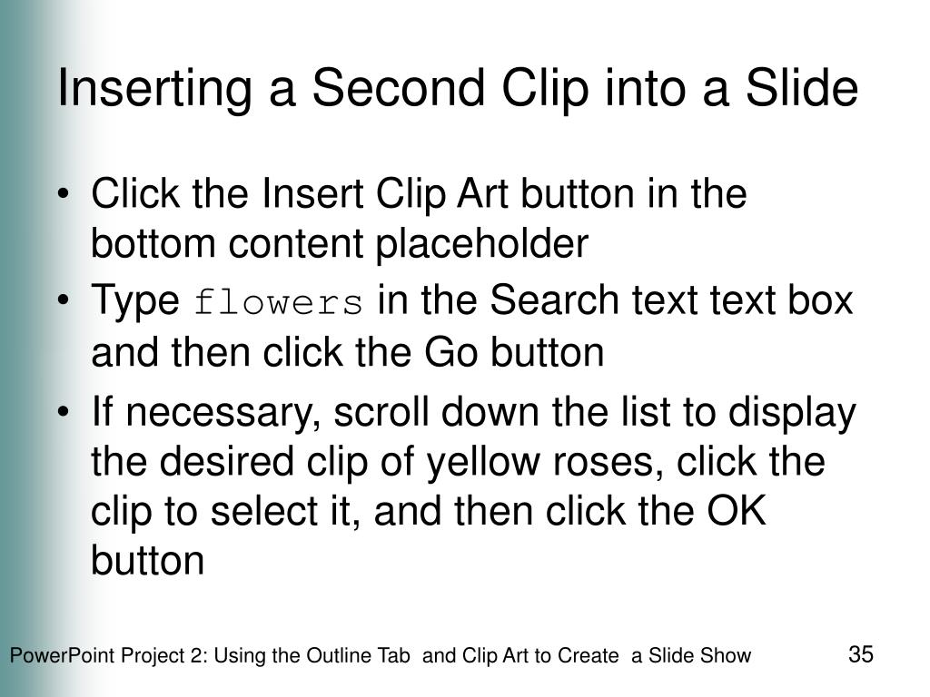 Inserting a Second Clip into a Slide