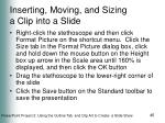 inserting moving and sizing a clip into a slide45