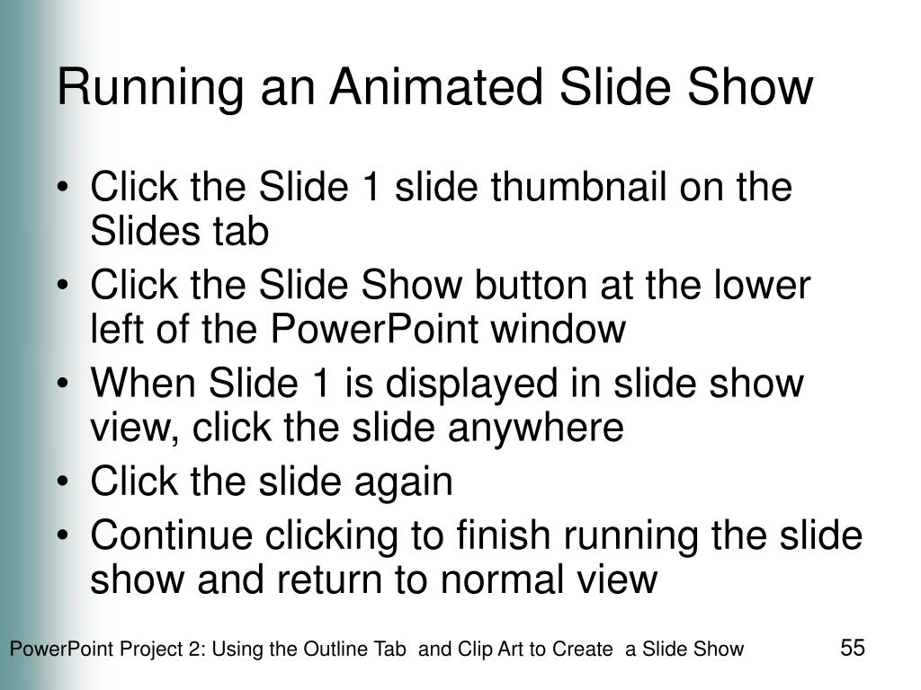 Running an Animated Slide Show