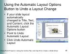using the automatic layout options button to undo a layout change