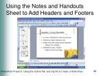 using the notes and handouts sheet to add headers and footers49
