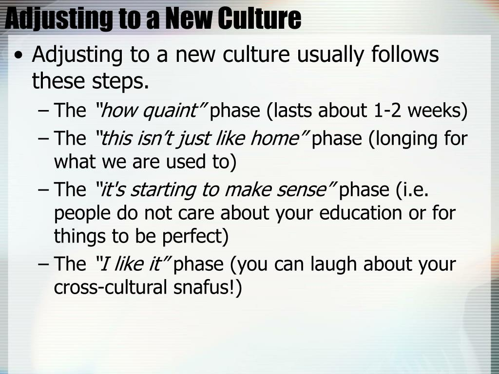 Adjusting to a New Culture