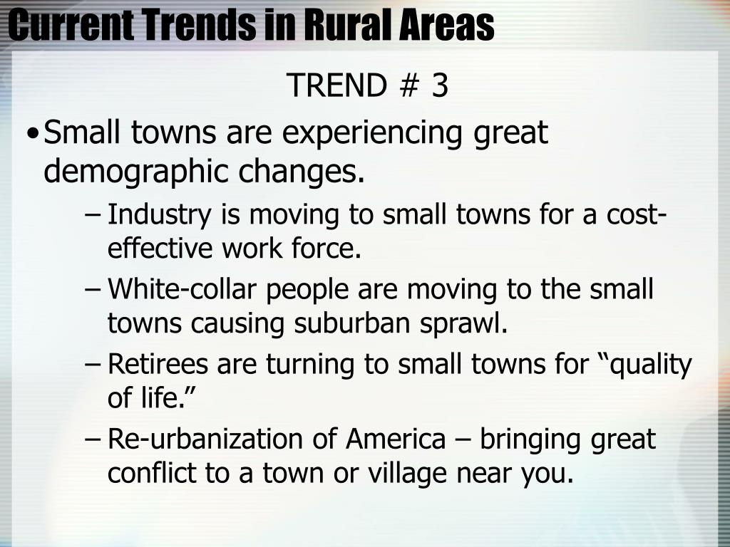 Current Trends in Rural Areas