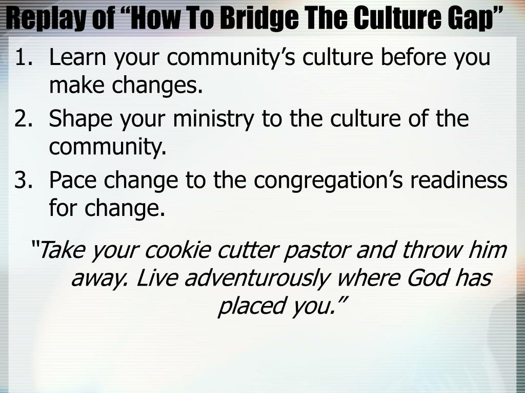 """Replay of """"How To Bridge The Culture Gap"""""""