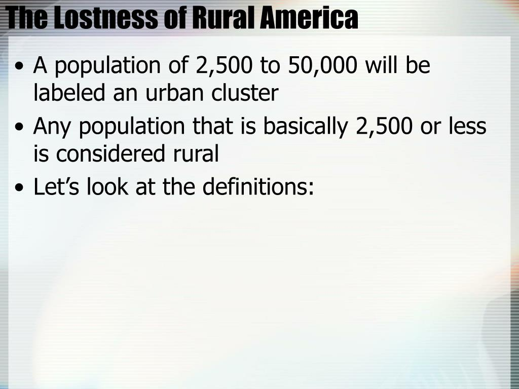 The Lostness of Rural America