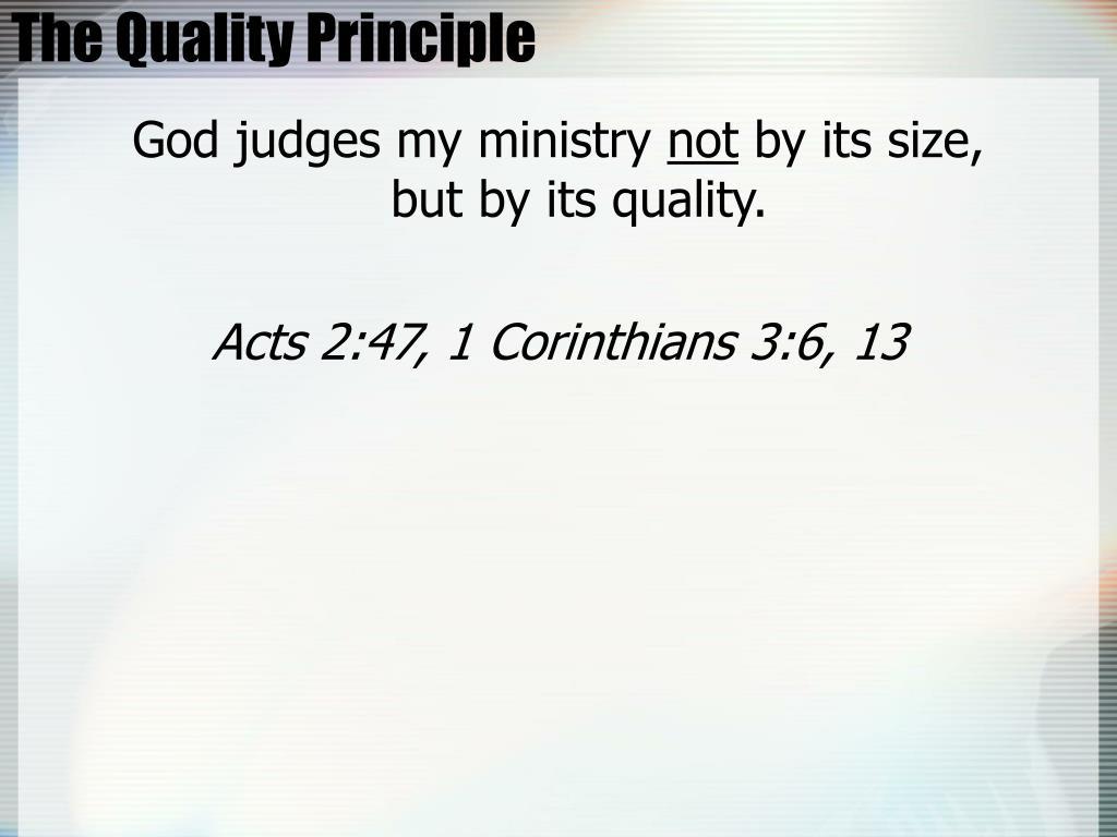 The Quality Principle