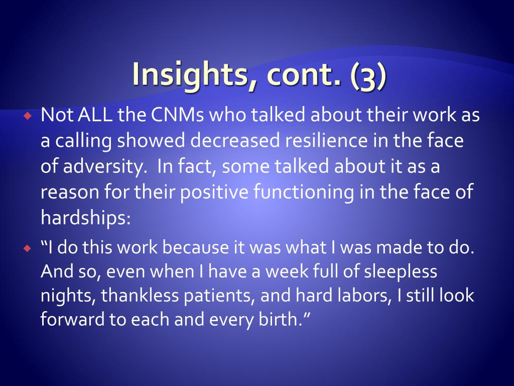 Insights, cont. (3)