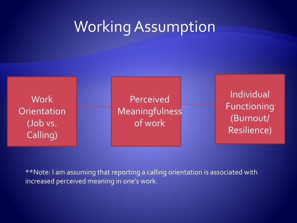 Working Assumption