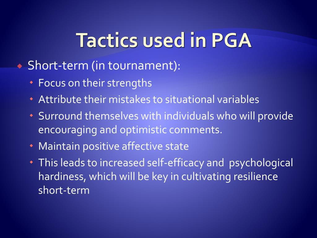 Tactics used in PGA