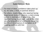 gate keeper role