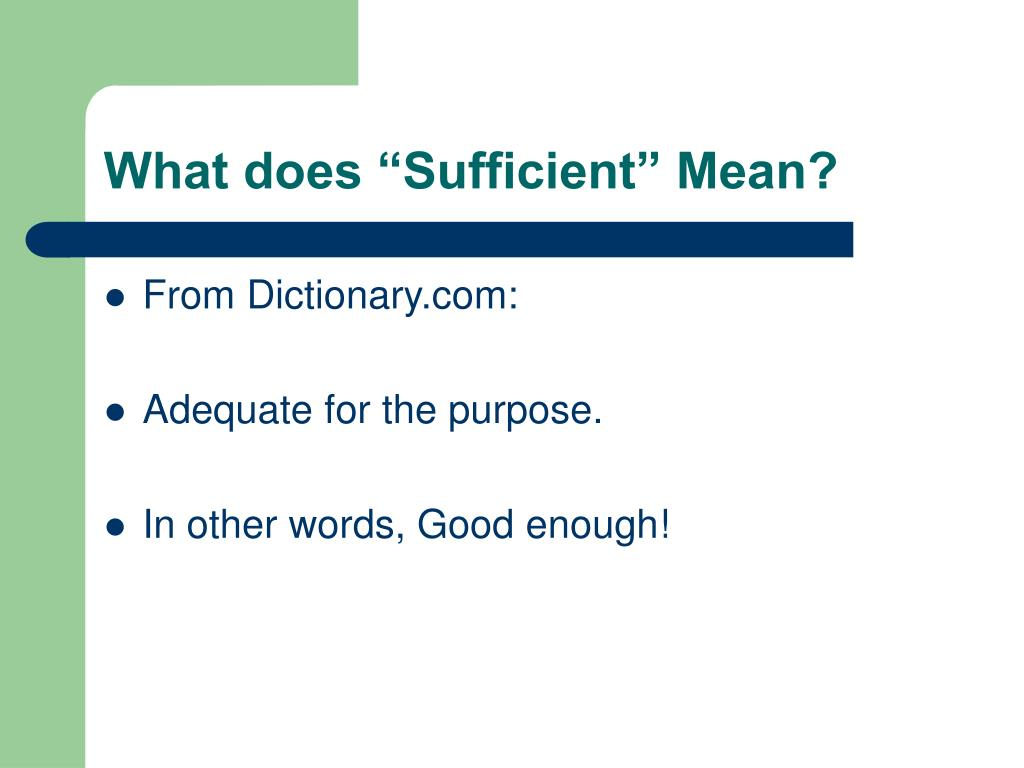 what does sufficient mean in dictionary