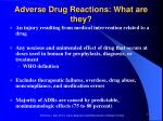 adverse drug reactions what are they
