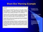 black box warning example