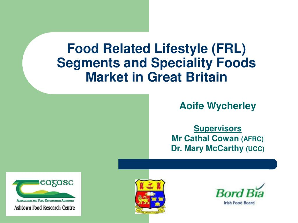 food related lifestyle frl segments and speciality foods market in great britain l.